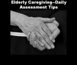 Elderly Caregiving--Daily Assessment Tips