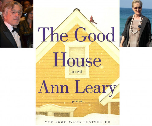 "Photo of Robert De Niro And Meyrl Streep Combined in a photo which features the cover of Ann Leary's, ""The Good House""."