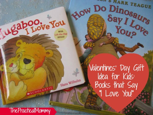 "Kids books that say ""I love you!"" for Valentine's Day"