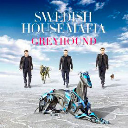 """GreyHound"" by Swedish House Mafia, EMI records, U.K. Written by: Axwell, Steve Angello, Sebastian Ingrosso, Hans Zimmer. Produced by: Swedish House Mafia"