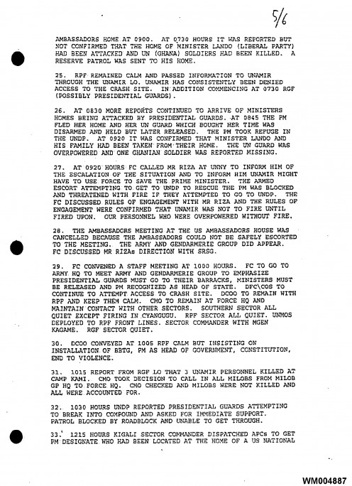 "This official report/document states (at 27), ""The rules of engagement were confirmed that UNAMIR was not to fire until fired upon. Our personnel who were overpowered without fire""."
