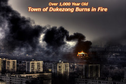 Ancient Tibetan Town of Dukezong Destroyed After 10-Hour Fire