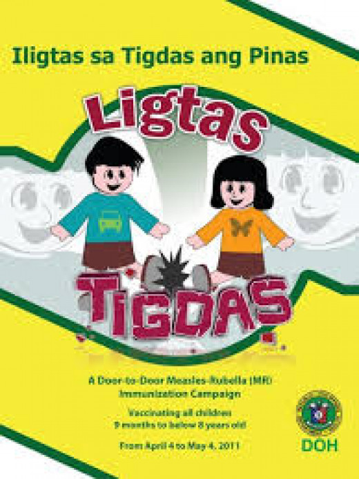'Ligtas Tigdas' means Philippines is measles free.