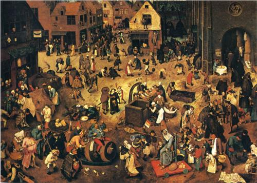 Fight Between Carnival and Lent: Peter Bruegel the Elder; 1559