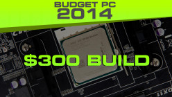 Build a League of Legends or Minecraft Computer for Under $300 2014