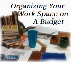 Creating a Delightful Work Space that You Can Admire on a Budget