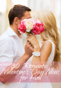 30 Romantic Valentine's Day Ideas for Him