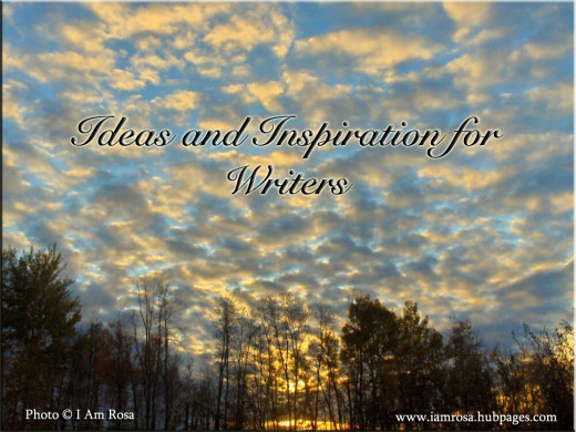 Ideas and Inspiration for Writers