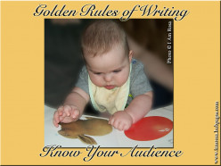 The Golden Rules of Writing: Know Your Audience
