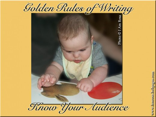 Golden Rules of Writing: Know Your Audience