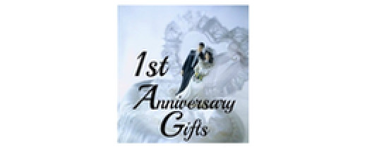 First Anniversary Gifts
