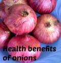 Onions Have Lots of Health Benefits