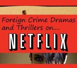 Netflix Movie List: Foreign Thrillers on Netflix