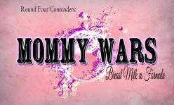 The Mommy Wars: Round Four: Breast Milk vs. Formula