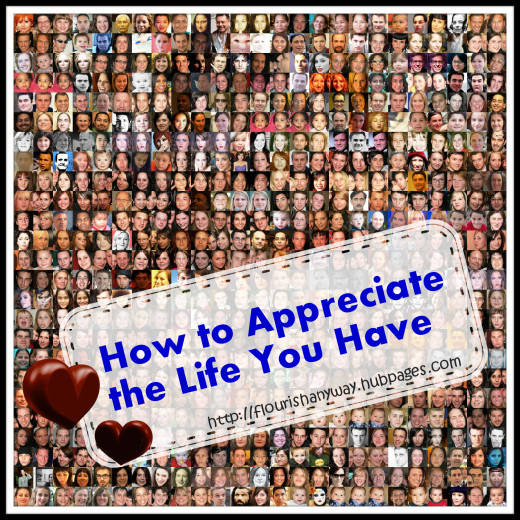 How to appreciate life 62