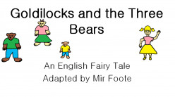 English Lessons through Stories and Song: Goldilocks and the Three Bears