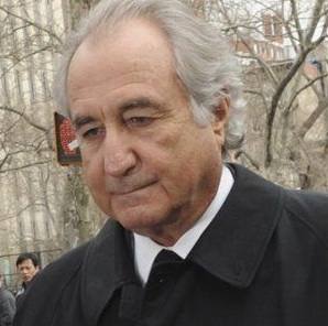 Bernie Madoff,  convicted of fraud. a former  investment adviser, currently serving a 150 year prison sentence.
