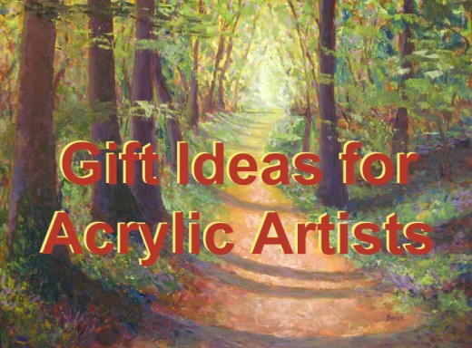What kind of presents can you get for your artist friend that loves painting with acrylics?