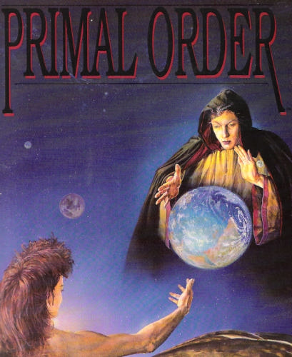 The Primal Order by Peter Adkison