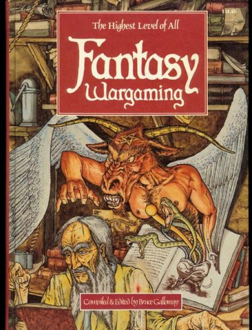 Fantasy Wargaming: The Highest Level of All compiled and edited by Bruce Galloway