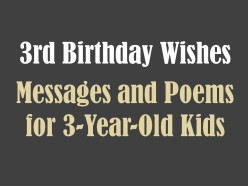 3rd Birthday Messages, Wishes, and Poems