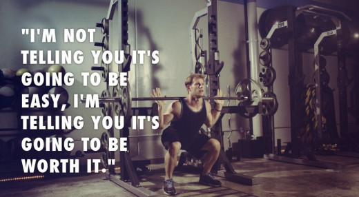 "Motivational Poster - Man Performing Back Squat with the quote ""I am not telling you it will be easy, I am telling you it is going to be worth it."""