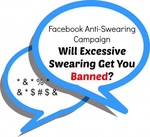 Will excessive swearing on Facebook see you banned for life?