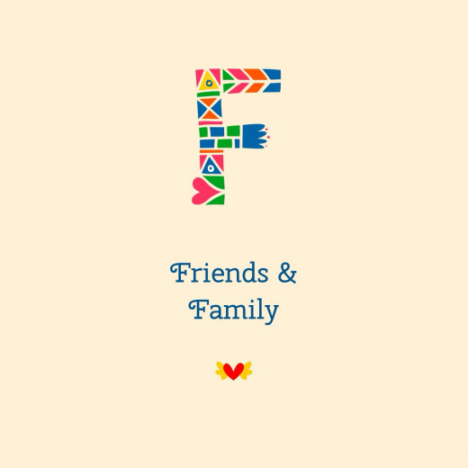 Friends, Family & Happiness