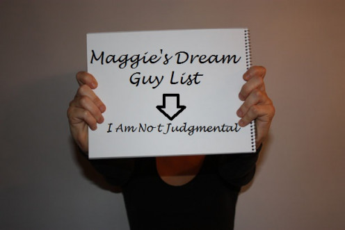 Women holding a sign which states that she is not judgmental this sign also points down to her dream guy list.