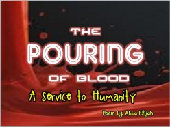 The Pouring of Blood Poem