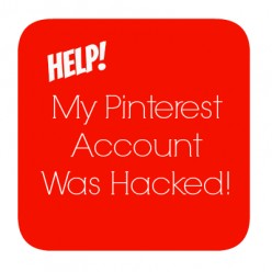 Has My Pinterest Account Been Hacked?  How To Check And How To Protect Your Profile!