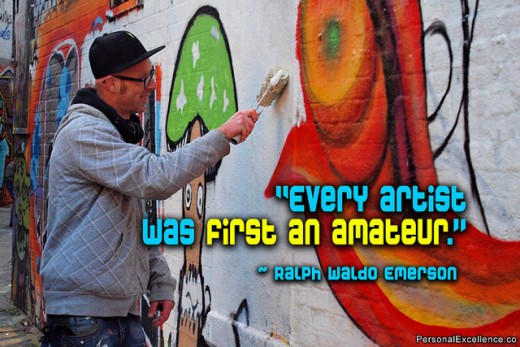 Every artists was first an amateur.