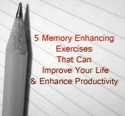 Memory Improvement Tips 5 Easy Memory Enhancement Exercises
