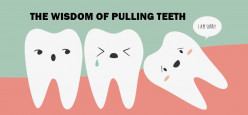 When did you extract your wisdom tooth or teeth?