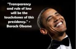 "President ""Transparency"" Obama"