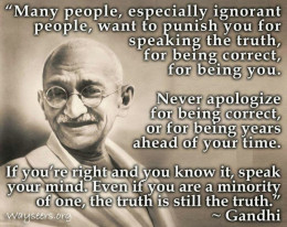 Quote from Gandhi.