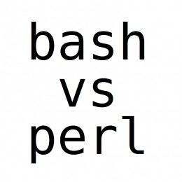 Bash and Perl go head to head in today's lineup