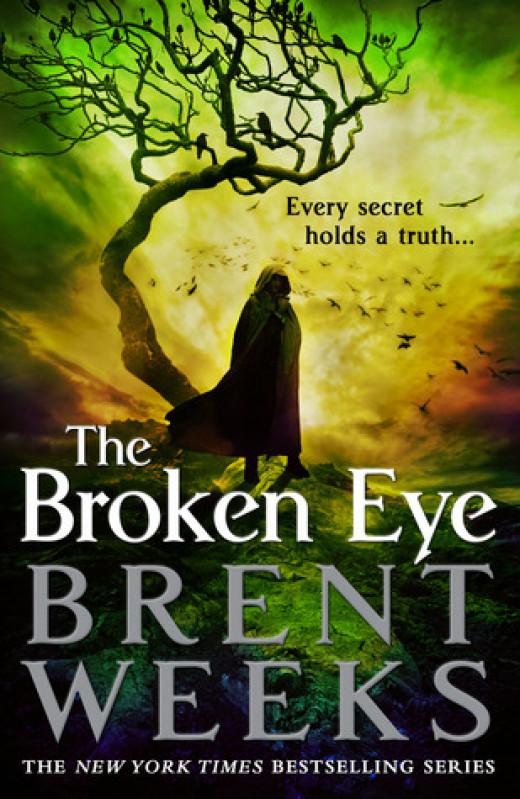 Brent Weeks - The Broken Eye