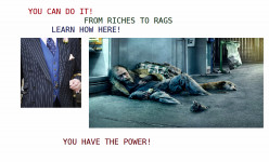From Riches to Rags In 6 Easy Steps