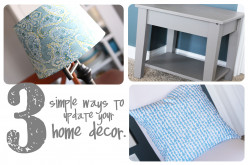 3 Simple ways to update your Home Décor