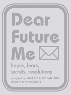 What would you write to your future self 25 years from now?
