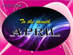 Welcome to the month of April | Poem