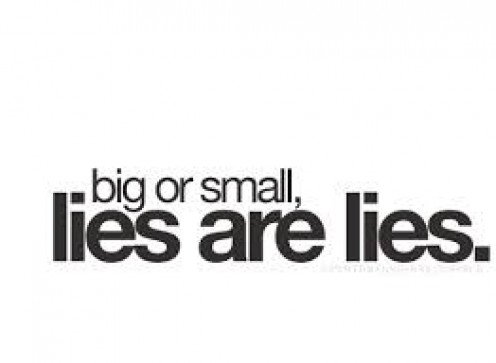 Lies hurt people.