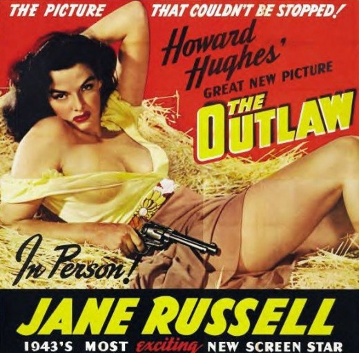 "This is the racy movie poster that came out at the same time as Jane Russell's name became a household word in ""The Outlaw."""