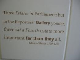 "Edmund Burke is said to have coined the phrase ""Fourth Estate"" in the 18th Century"