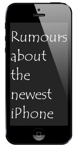 Top rumours gathered about the newest iPhone to be released