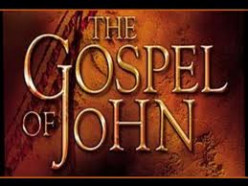 The Gospel According to the Apostle John - Part 4