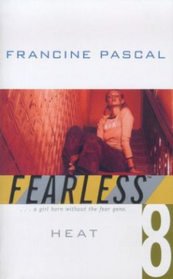 Heat (Fearless #8) by Francine Pascal