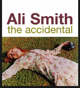 The Accidental-a truly postmodern work of literature.