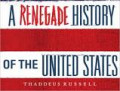 A Renegade History Of The United States: A Non-Fiction Book Review